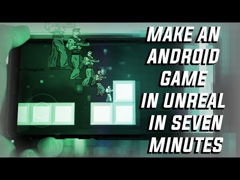 How To Make A Basic Android Game In Unreal In 7 Minutes - No Code!