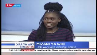 Mizani ya Wiki: Ni mwaka upi mwafaka kwa vijana kuanza kushiriki ngono - sehemu ya pili