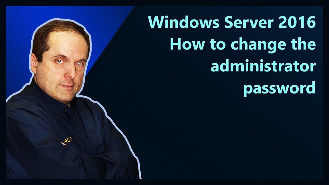 how to change windows 10 administrator password