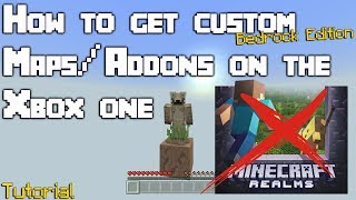 How To Get Custom Maps/Addons On The Xbox One Bedrock Edition Version Of Minecraft For FREE! Video