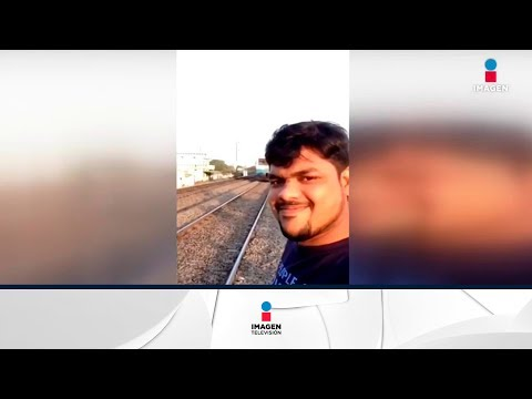 Joven es atropellado por tren por tomarse una selfie   Noticias con Yuriria Sierra