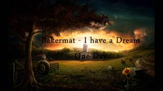 Bakermat - I have a Draem (One Day)