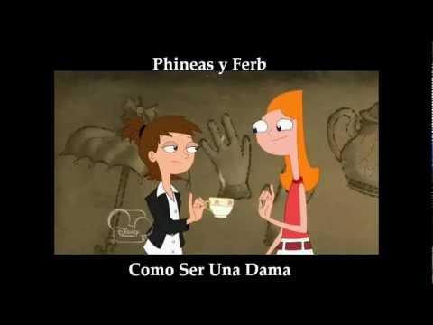 Phineas y Ferb - Como Ser Una Dama Letra (Español Latino)
