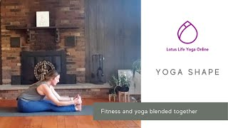 Yoga Shape | Lotus Life Yoga Online
