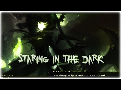 Nightcore - Staring In The Dark