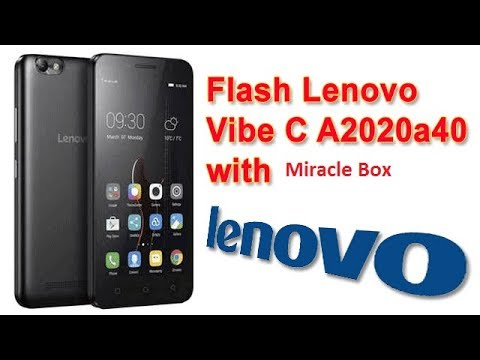 How To Flash Lenovo Vibe A2020A40 Via Miracle Box - Travel Online