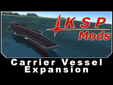 KSP Mods - Carrier Vessel Expansion