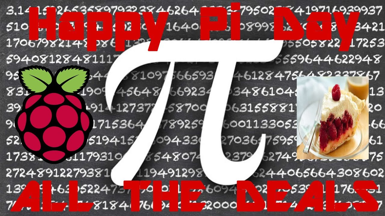 Happy Pi Day 2018 - All The Deals & Happenings #1