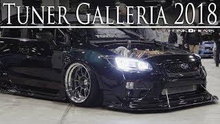 Tuner Galleria 2018 | Flink Films