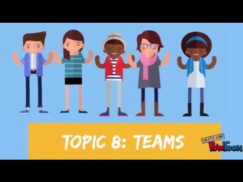 topic 8 : teams