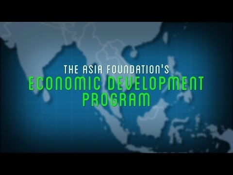 The Asia Foundation's Economic Development Program