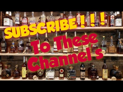 SUBSCRIBE To These Whisk(e)y Tube Channel's