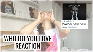 WHO DO YOU LOVE REACTION By The Chainsmokers Ft 5sos