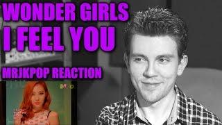 Wonder Girls I Feel You Reaction / Review - MRJKPOP ( 원더걸스 )