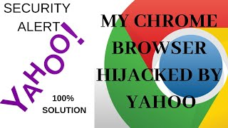 how to remove yahoo search from chrome? 100% Working 2018