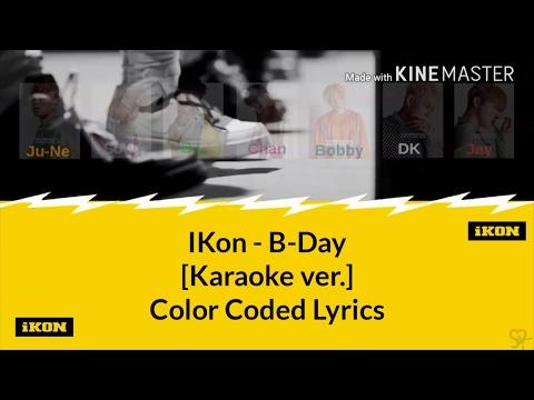 IKon (아이콘) - B-Day (벌떼) [Karaoke ver.] Color Coded Lyrics [Kpop]