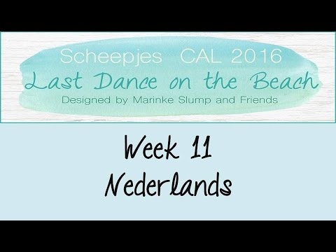 Week 11 NL - Last dance on the beach - Scheepjes CAL 2016 (Nederlands)