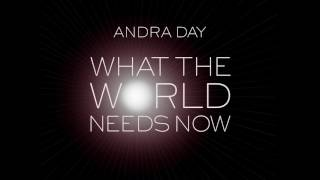 Andra Day - What The World Needs Now Is Love  [AUDIO]