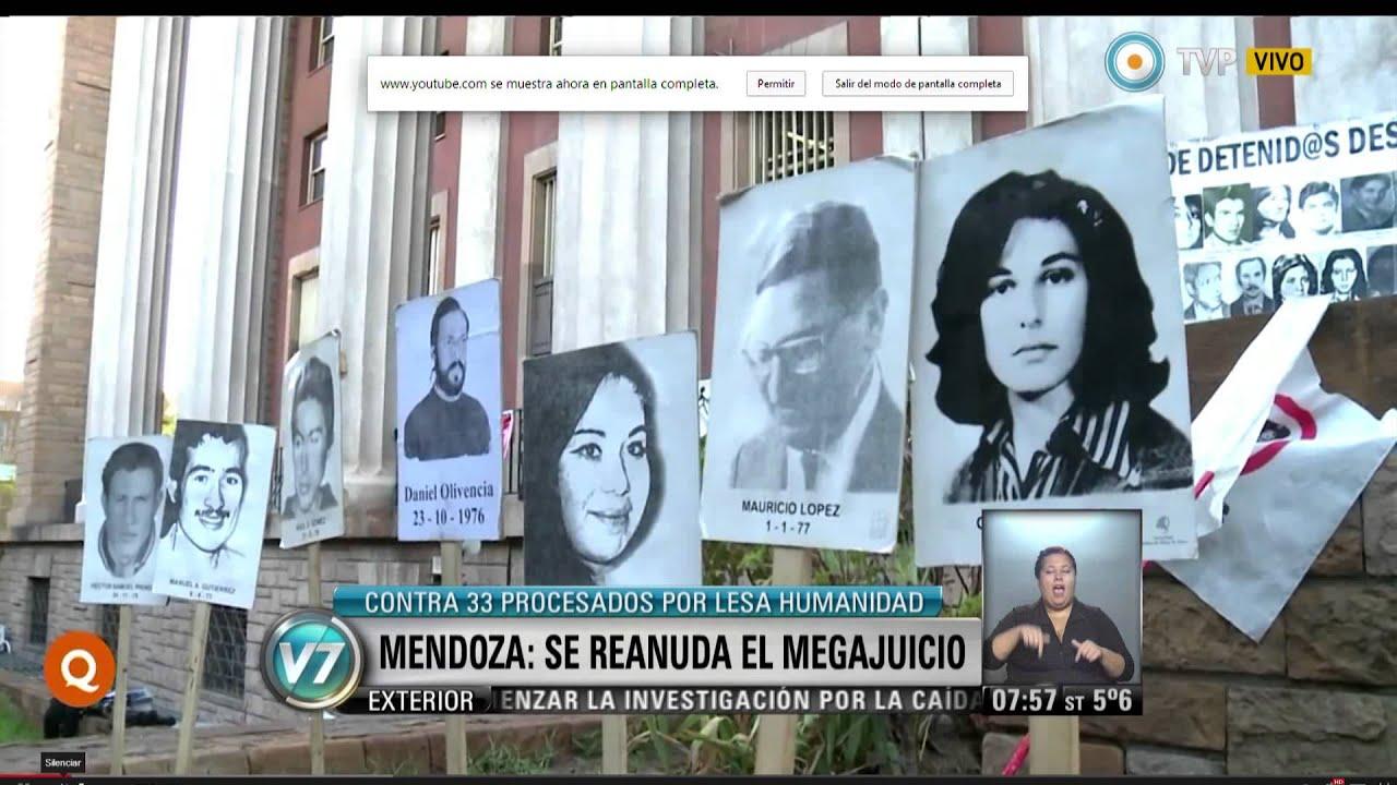 Visión 7 - Mendoza, se reanuda el Megajuicio contra 33 procesados ...