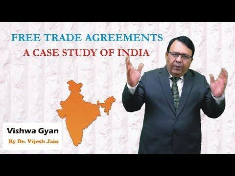 Free Trade Agreements: Case Study Of India