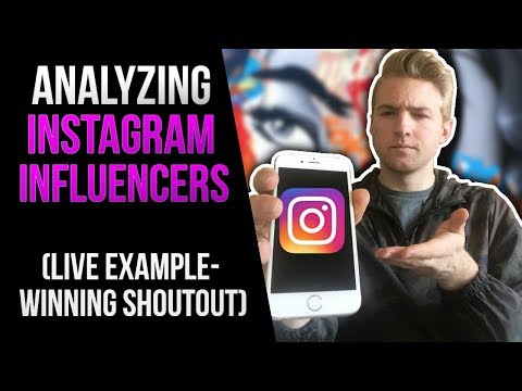 Analyzing Instagram Influencers (LIVE Example - Winning Shoutout)