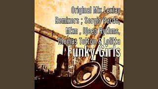 Funky Girls (Thomas Totton & Lolitta Evolution Senses Remix)