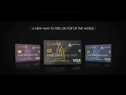 Presenting Axis Bank Vistara Credit Cards!
