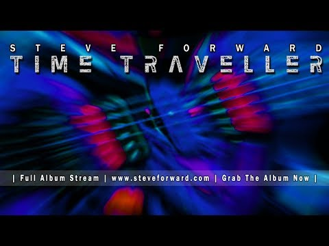 Time Traveller | Steve Forward | 2016 | Full Album