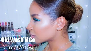 Old Wash N Go 3 New Styles | BeautybyLee