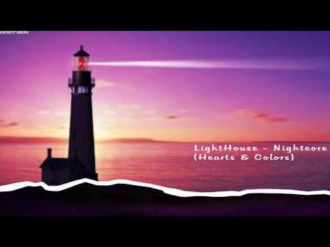 (Hearts & Colors )Lighthouse-Acoustic--Nightcore