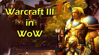 Warcraft III in World of Warcraft | WoWcrendor