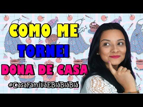 COMO APRENDI A SER DONA DE CASA  #CASAFAMÍLIAEBLÁBLÁBLA com Minii Rosa