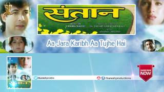 Aa Jara Karibh Aa Tujhe Hai  | Jukebox | Santhan | Jetendra,Moushumi Chatarji