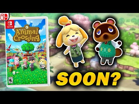 Animal Crossing Switch WILL Release In 2018!!! And Here's Why...