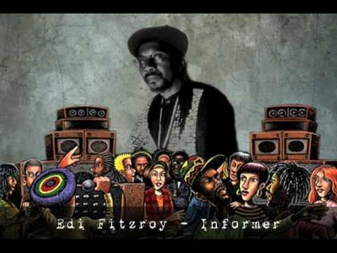 Edi Fitzroy - Informer
