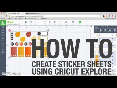 How to create sticker sheets using cricut explore cricut design space