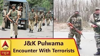 Jammu Kashmir: Encounter With At Least 2 Terrorists Underway in Pulwama | ABP News