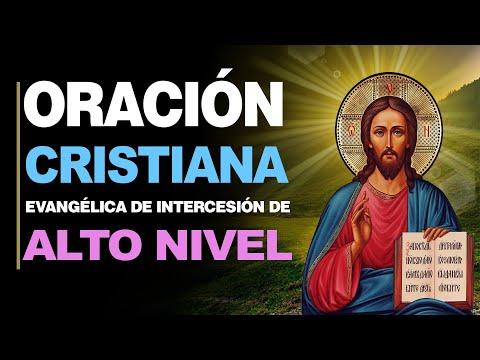 🙏 Oraciones Cristianas de INTERCESIÓN DE ALTO NIVEL ¡Las más Poderosas! 🙇
