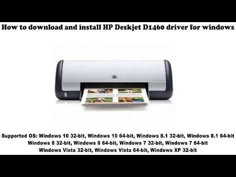 How To Download And Install HP Deskjet D1460 Driver Windows 10, 8 1, 8, 7, Vista, XP