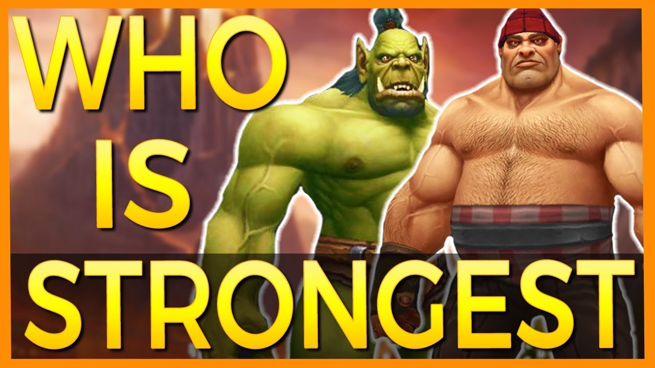 Top 10 Physically Strongest Races in World of Warcraft thumbnail