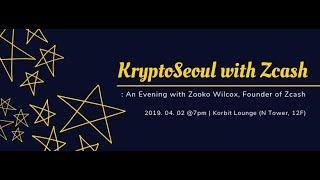 KryptoSeoul with Zcash