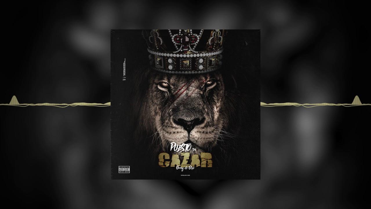 Puesto Pa Cazar - Omy De Oro (Official Audio)