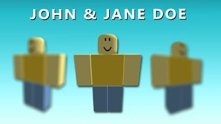 Do You Remember the John Doe Myth? (ROBLOX)