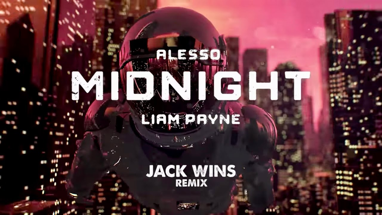 Alesso - Midnight feat. Liam Payne (Jack Wins Remix)