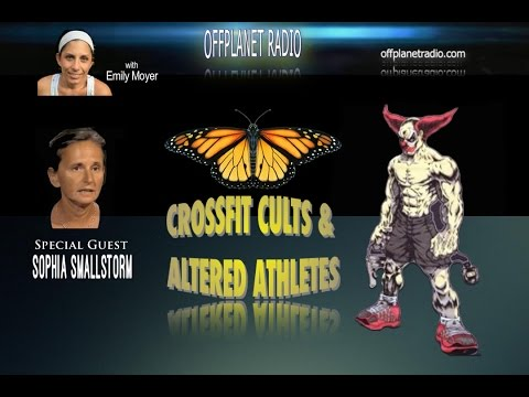 Sofia Smallstorm: Crossfit Cults & Altered Athletes