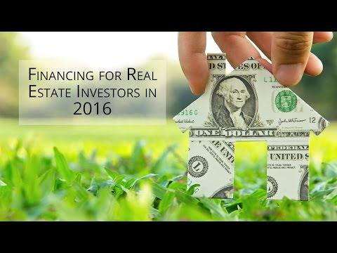 Financing for Real Estate Investors in 2016
