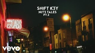Shift K3Y - No Question