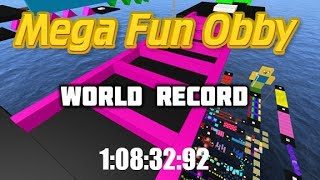 Roblox - Mega Fun Obby Any% (550 Stages) | 1:08:32:92 *Former World Record*