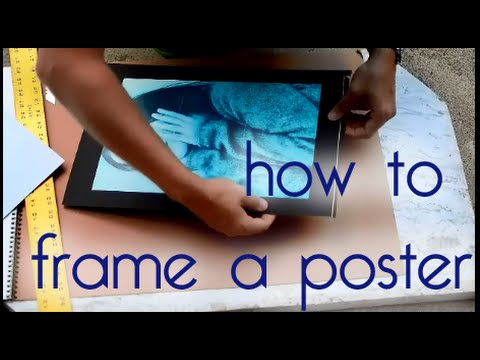 how to mount and frame a poster simple easy