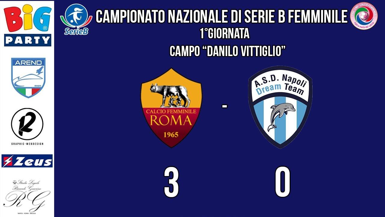 SERIE B FEMMINILE / Roma Calcio Femminile - Napoli Dream Team